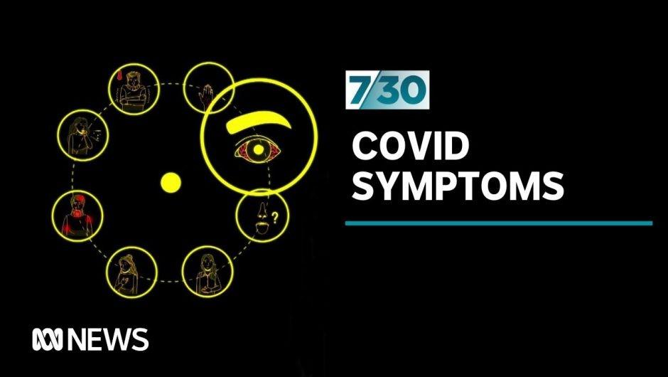 What symptoms should prompt a coronavirus test?   7.30