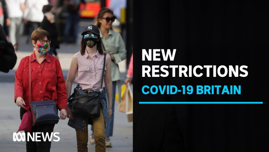 British PM to announce new COVID-19 restrictions amid warnings of second wave   ABC News