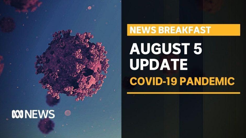 Coronavirus update 5 August – Melbourne's last day before business lockdown | News Breakfast