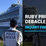 Ruby Princess coronavirus inquiry slams 'inexcusable' mistakes made by NSW Health | ABC News