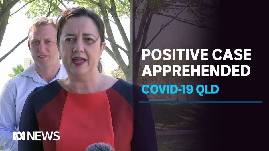 Qld records two new cases, Police apprehend COVID-19 positive man at Brisbane Airport   ABC News