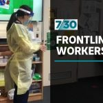 Counsellors helping frontline health workers fighting COVID-19 | 7.30
