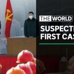 North Korea reports 'first case' of coronavirus | The World
