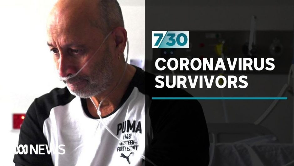 COVID-19 survivors still shaken after their brush with the virus | 7.30