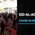 Mosque granted coronavirus exemption for  Eid-al-Adha | ABC News