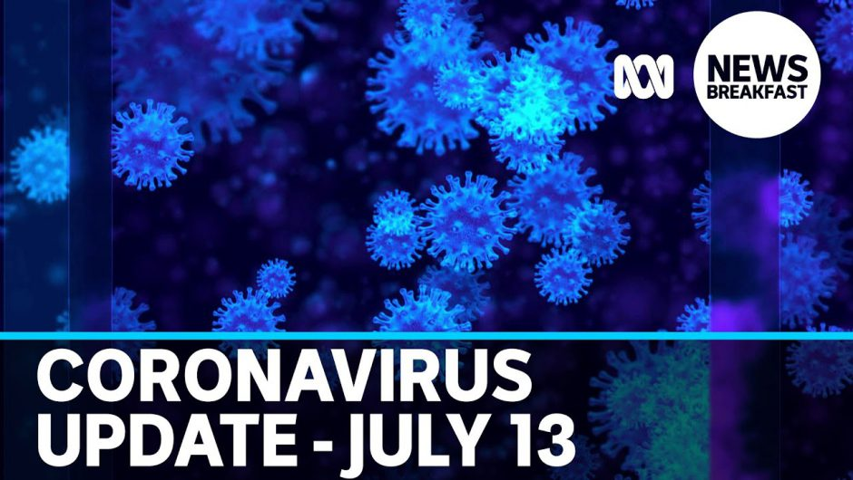 Coronavirus update 13 July – NSW fears further outbreaks from Crossroads Hotel | ABC News
