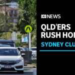 Sydney residents shut out of Queensland, as 'hard border' reinstated at road checkpoints   ABC News