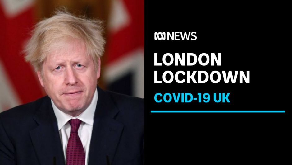 New COVID-19 strain in UK confirmed to be more infectious, PM imposes tighter lockdown | ABC News