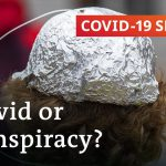 Conspiracy theories: Who are the people who believe them? | COVID-19 Special