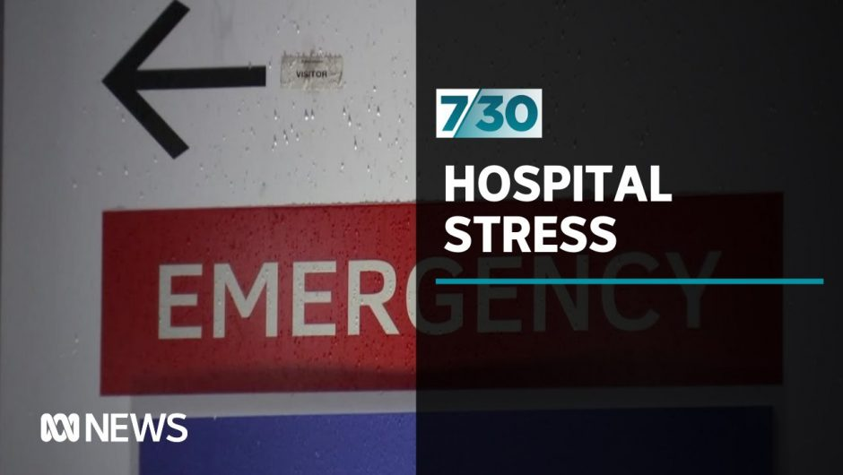 Victoria's health system straining under the weight of COVID-19 | 7.30