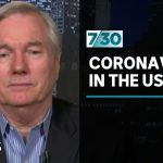 Dr Michael Osterholm discusses the COVID-19 outbreak in the United States | 7.30