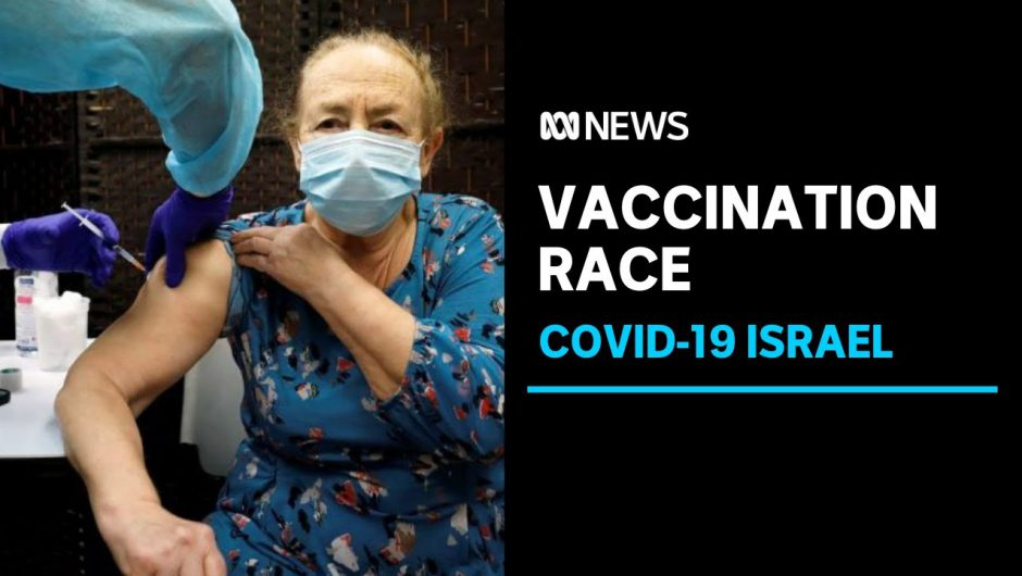 Israel leading global race to vaccinate population against COVID-19 | ABC News