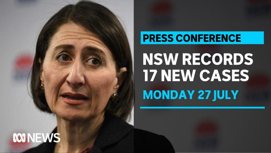NSW records 17 new cases of COVID-19 with four linked to funeral cluster   ABC News