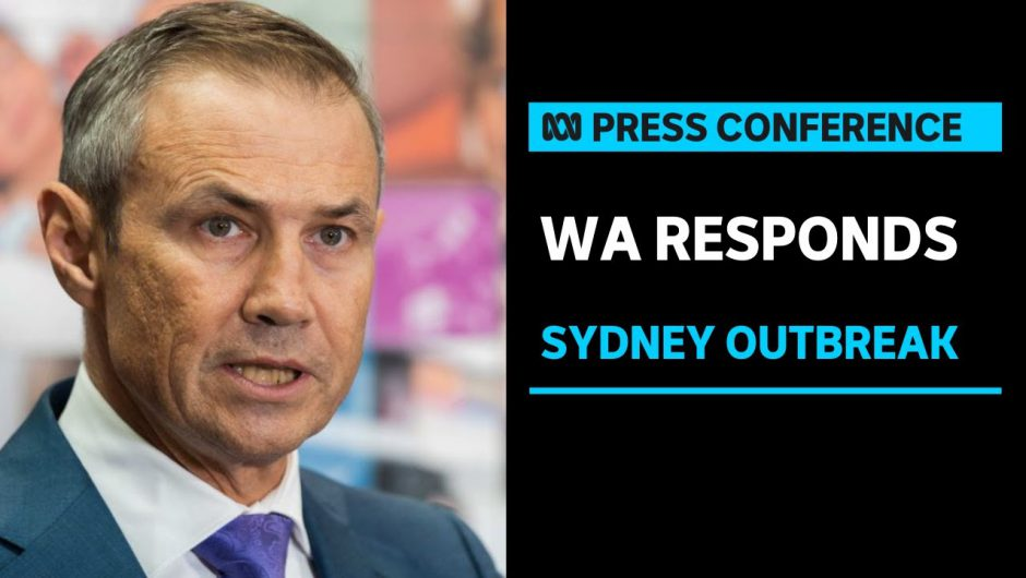 WA Government keeps close eye on Sydney coronavirus cluster   ABC News