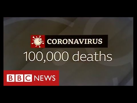 100,000 UK Covid deaths: the highest in Europe – BBC News