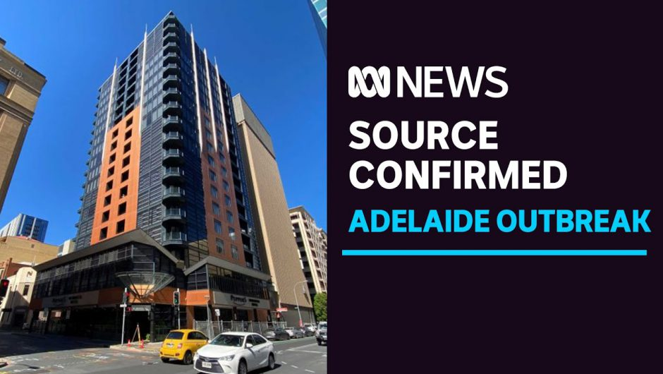 SPECIAL REPORT: Adelaide's coronavirus cluster grows as Peppers hotel confirmed as source | ABC News