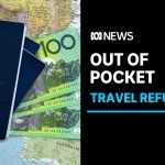Australian travellers struggle to get refunds for trips impacted by coronavirus | ABC News