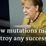 Angela Merkel warns of coronavirus mutations and defends lockdown extension | DW News