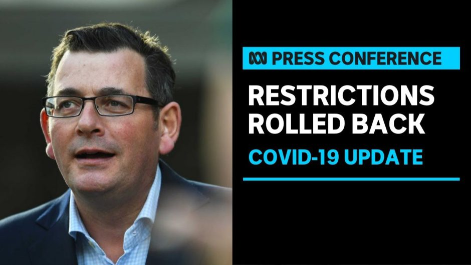 Daniel Andrews eases restrictions in Victoria after ninth day of zero new COVID-19 cases | ABC News