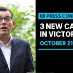 Victoria records three new coronavirus cases | ABC News