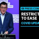 Victorian Government announces easing of COVID-19 restrictions | ABC News