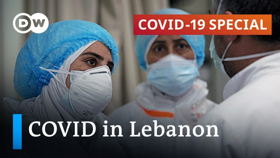 The devastating effects of coronavirus in Lebanon   COVID-19 Special