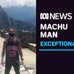 How a Japanese man was allowed into Machu Picchu during the coronavirus lockdown | ABC News