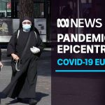 Europe once again becomes the epicentre of the coronavirus pandemic | ABC News