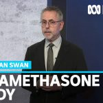 Dexamethasone: There's been lots of claims about COVID-19 treatments. Why trust this one? | ABC News