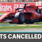 Australian F1 Grand Prix and other sporting events cancelled over coronavirus concerns | ABC News