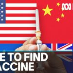 Fears COVID-19 vaccine could become powerful card in world politics | ABC News