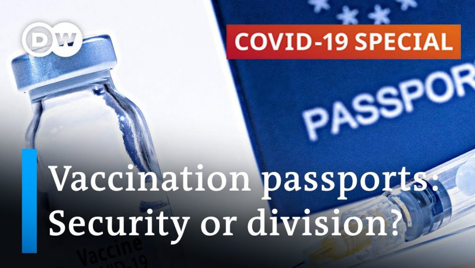 Immunity passports can speed up return to normality | COVID-19 Special