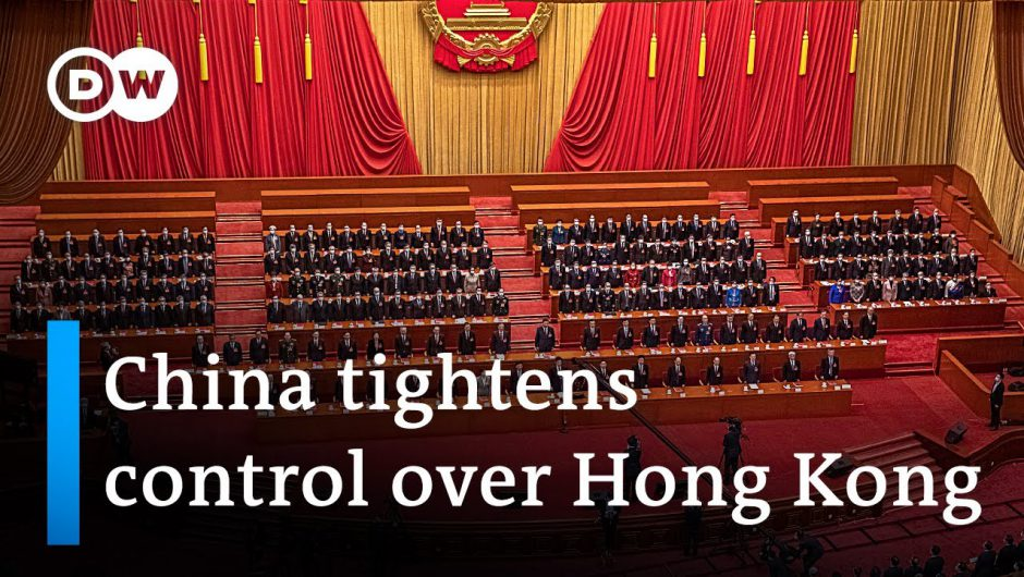 National Congress backs China's tightened control over Hong Kong | DW News