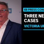 Victoria has recorded three new locally acquired cases of coronavirus | ABC News
