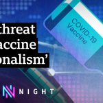 Covid: UK fighting patent-free Covid vaccine proposals – BBC Newsnight