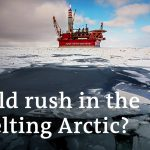 Polar power play: Who will win the race for the Arctic's riches? | To the Point