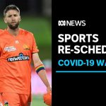WA coronavirus lockdown chaos forces Australian sport to make swift changes | ABC News