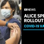 COVID-19 vaccinations get underway in Alice Springs | ABC News