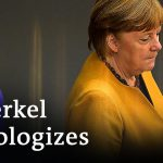 Angela Merkel backtracks on Easter lockdown after uproar   DW News