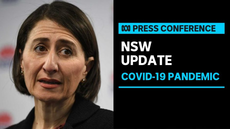 #LIVE: Gladys Berejiklian provides an update on COVID-19 | ABC News