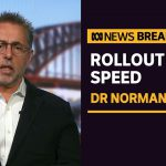 Getting poor countries vaccinated for COVID-19 vital for Australia says Norman Swan | ABC News