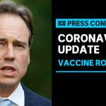 Greg Hunt provides an update on the COVID-19 vaccine rollout | ABC News
