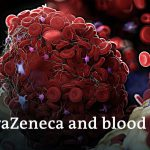 """""""Clear link between AstraZeneca and rare blood clots"""" 