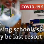 Should schools remain open or be closed to stop the spread of the virus? | COVID-19 Special