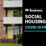 Social housing boost could power Australia's recovery from coronavirus recession | ABC News