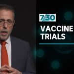 Dr Norman Swan looks at some of the promising coronavirus vaccine trials | 7.30