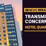 NSW Health investigating possible COVID-19 transmission inside Sydney quarantine hotel | ABC News