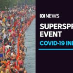Hundreds test positive to coronavirus at 'superspreader' Kumbh Mela festival in India | ABC News