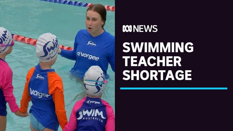 COVID-19 lockdowns sees nationwide shortage of swimming teachers | ABC News