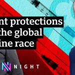Covid vaccines: Should global political leaders abandon patent protections? – BBC Newsnight